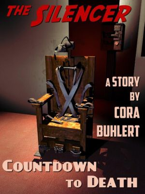 The Silencer: Countdown to Death (The Silencer, #1), Cora Buhlert