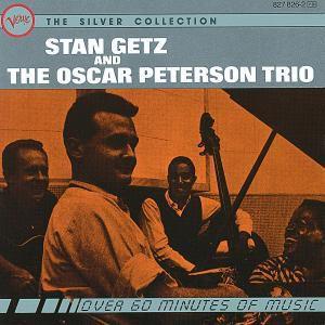 The Silver Collection, Stan Getz, Oscar Peterson