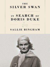 The Silver Swan, Sallie Bingham