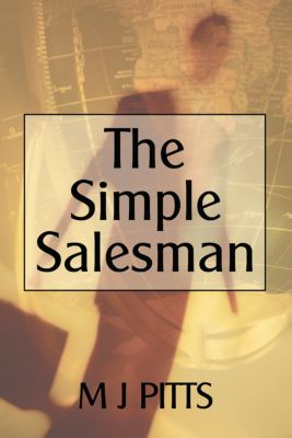 The Simple Salesman, M J Pitts