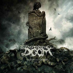 The Sin And Doom Vol. II, Impending Doom