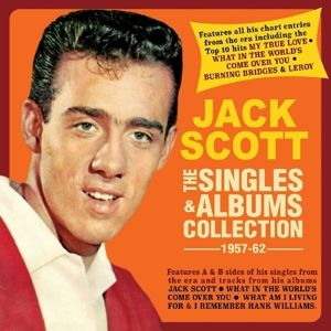The Singles & Albums Collection 1957-62, Jack Scott
