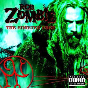 The Sinister Urge, Rob Zombie