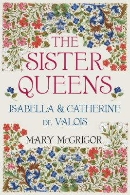 The Sister Queens, Mary McGrigor