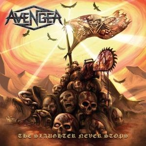 The Slaughter Never Stops (Digipak), Avenger