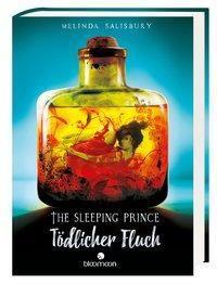 The Sleeping Prince - Tödlicher Fluch, Melinda Salisbury