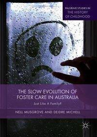 The Slow Evolution of Foster Care in Australia, Nell Musgrove, Deidre Michell