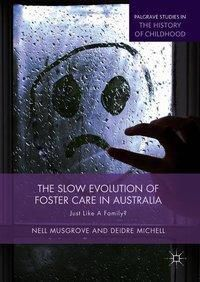 The Slow Evolution of Foster Care in Australia, Nell Musgrove, Deidre Michell
