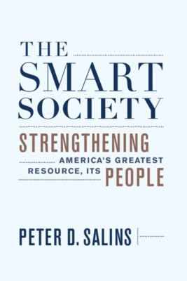 The Smart Society, Peter D. Salins