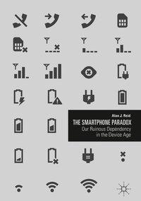 The Smartphone Paradox, Alan J. Reid