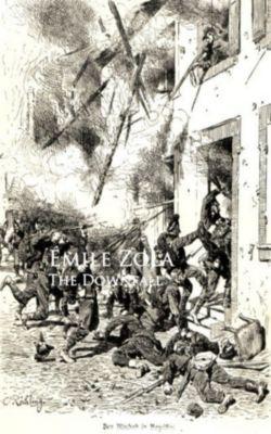 The Smash-up (La Debacle): The Downfall, Emile Zola