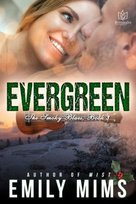 The Smoky Blues: Evergreen, Emily Mims