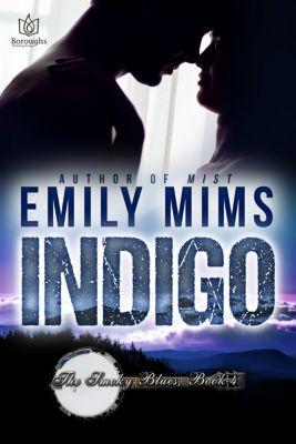 The Smoky Blues: Indigo, Emily Mims