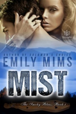 The Smoky Blues: Mist, Emily Mims