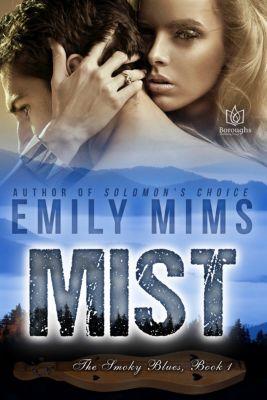 The Smoky Blues: Mist, Emily Mims