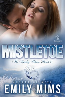 The Smoky Blues: Mistletoe, Emily Mims