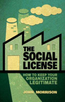 The Social License, John Morrison