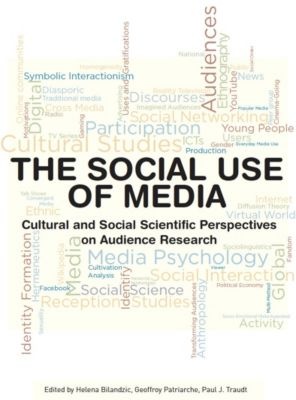 The Social Use of Media