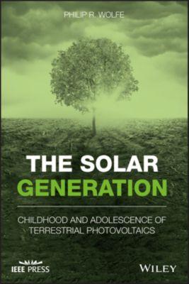 The Solar Generation, Philip R. Wolfe