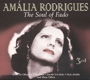 The Soul Of Fado, Amália Rodrigues