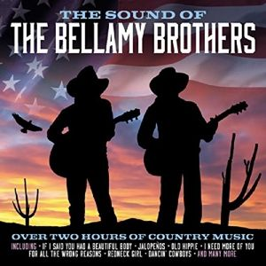 The Sound Of, Bellamy Brothers