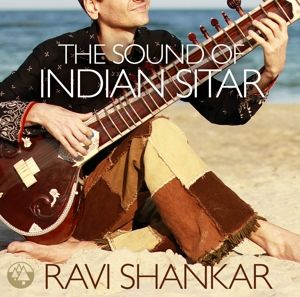 The Sound Of Indian Sitar, Ravi Shankar