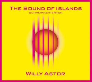 The Sound Of Islands-Sommernachtsraum, Willy Astor