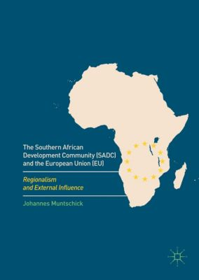 The Southern African Development Community (SADC) and the European Union (EU), Johannes Muntschick