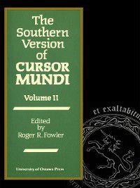The Southern Version of Cursor Mundi, Vol. II