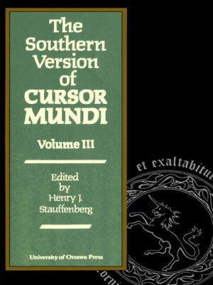 The Southern Version of Cursor Mundi, Vol. III