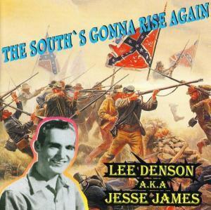 The Souths Gonna Rise Again, Lee Denson, Jesse James