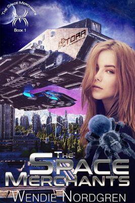 The Space Merchants Series: The Space Merchants (The Space Merchants Series, #1), Wendie Nordgren