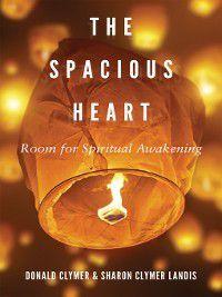 The Spacious Heart, Donald Clymer, Sharon Clymer Landis