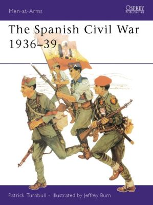 The Spanish Civil War 1936–39, Patrick Turnbull