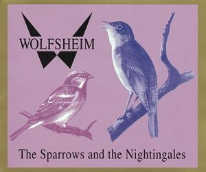 The Sparrows And The Nightinga, Wolfsheim