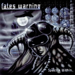 The Spectre Within, Fates Warning