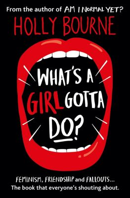 The Spinster Club Series: What's A Girl Gotta Do?, Holly Bourne