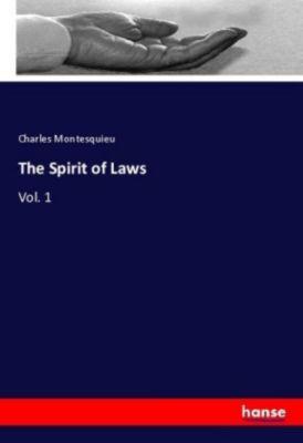 The Spirit of Laws, Charles Montesquieu