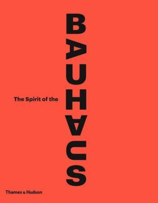 The Spirit of the Bauhaus, Anne Monier