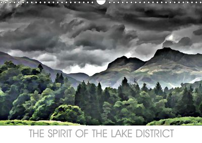 THE SPIRIT OF THE LAKE DISTRICT (Wall Calendar 2019 DIN A3 Landscape), John Phoenix Hutchinson