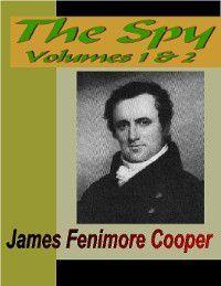 The Spy, Volume 1 & 2, James Fenimore Cooper