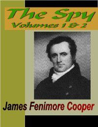 The Spy, Volume 1 & 2, James Fenimore Cooper
