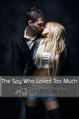 The Spy Who Loved Too Much: The Complete Series, Aubrey Lange