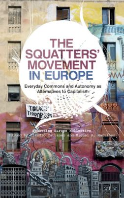 The Squatters' Movement in Europe, Squatting Europe Kollective