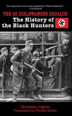 The SS Dirlewanger Brigade, Christian Ingrao