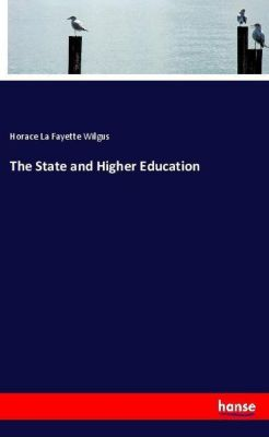 The State and Higher Education, Horace La Fayette Wilgus