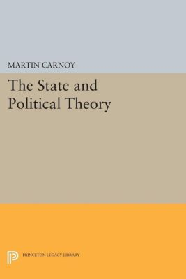 The State and Political Theory, Martin Carnoy