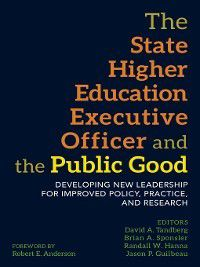 The State Higher Education Executive Officer and the Public Good