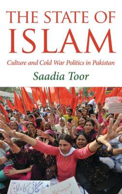 The State of Islam, Saadia Toor
