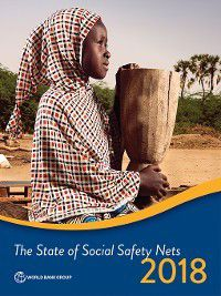 The State of Social Safety Nets 2018, The World Bank
